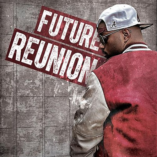 Reunion by Future