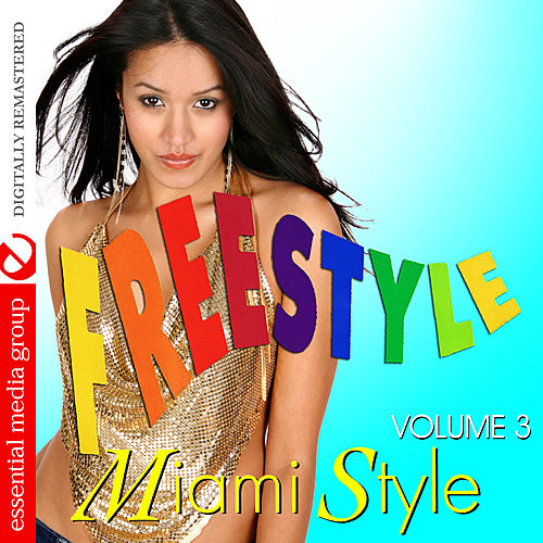 Freestyle Miami Style Vol. 3 (Digitally Remastered) by Various Artists