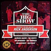 The Big Show (70's Soul Music Live) - Volume 3 (Digitally Remastered) by Various Artists