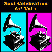 Soul Celebration '61, Vol 1 von Various Artists