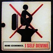 Home Economics (Original) by I Self Devine