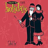Cocktail Hour: Toast to the Holidays by Various Artists