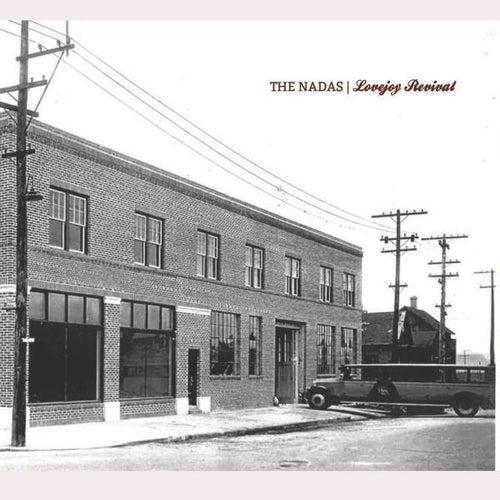 Lovejoy Revival by The Nadas