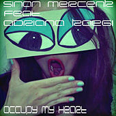 Occupy My Heart by Sinan Mercenk