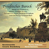 Frederick II, Quantz, Graun, Schaffrath & C.P.E. Bach: Prussian Baroque by Concerto Brandenburg