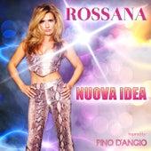 Nuova idea by Rossana