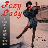 Foxy Lady by Emmett North Jr.