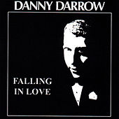 Falling in Love by Danny Darrow