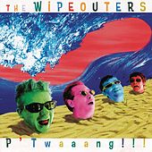 P'Twaaang!!! by The Wipeouters