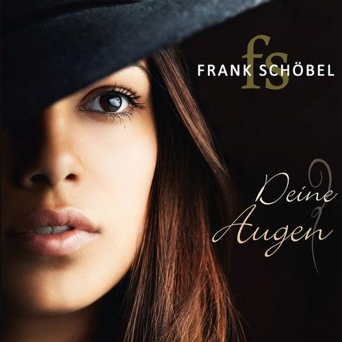 Deine Augen by Frank Schöbel