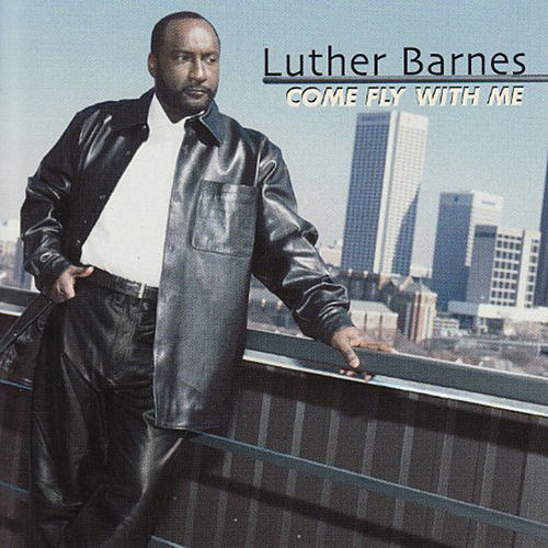 Come Fly With Me by Luther Barnes & the Red Budd Gospel Choir