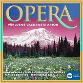 Opera - Världens vackraste arior / The Most Beautiful Arias in the World von Various Artists