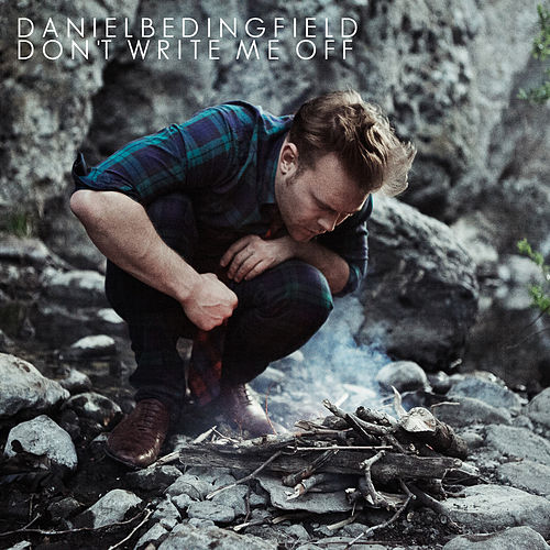 Don't Write Me Off by Daniel Bedingfield