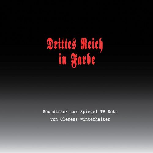 Drittes Reich in Farbe (Spiegel TV Dokumentation) by Clemens Winterhalter