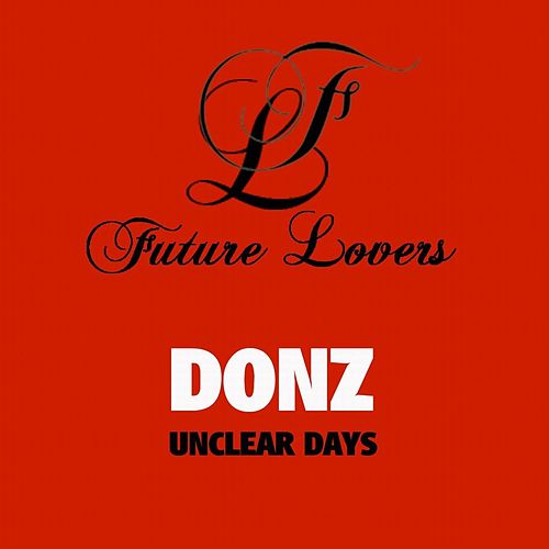 Unclear Days - Single by The Donz