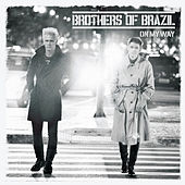 On My Way by Brothers of Brazil