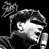 The Shirks by The Shirks