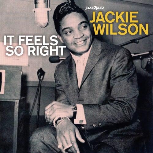 It Feels So Right by Jackie Wilson