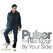 By Your Side by Pulser