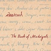 The Book of Madrigals by Various Artists