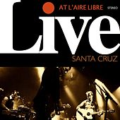Live At l'Aire Libre by Santa Cruz