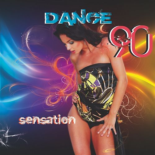 Dance 90's Compilation (Sensation) by Disco Fever