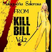 Malagueña Salerosa (Original Soundtrack From