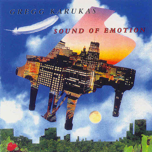 Sound of Emotion by Gregg Karukas