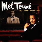 Mel Torme At The Movies - Motion Picture Soundtrack Anthology von Mel Tormè