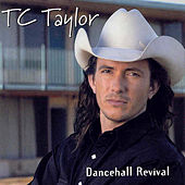 Dancehall Revival by TC Taylor