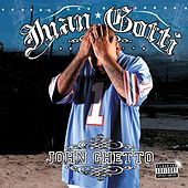 John Ghetto by Juan Gotti