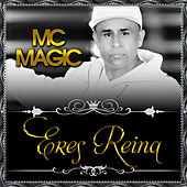Eres Reina by MC Magic
