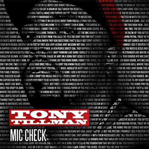 Mic Check by Tony Tillman