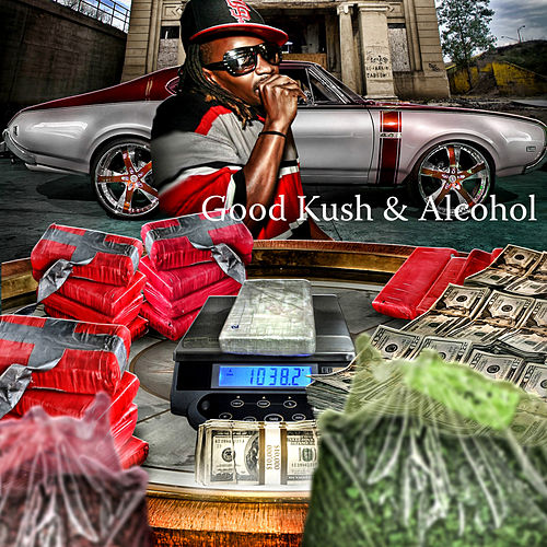 Good Kush & Alcohol by Yung Von