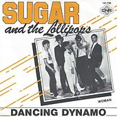Dancing Dynamo by Sugar and the Lollipops