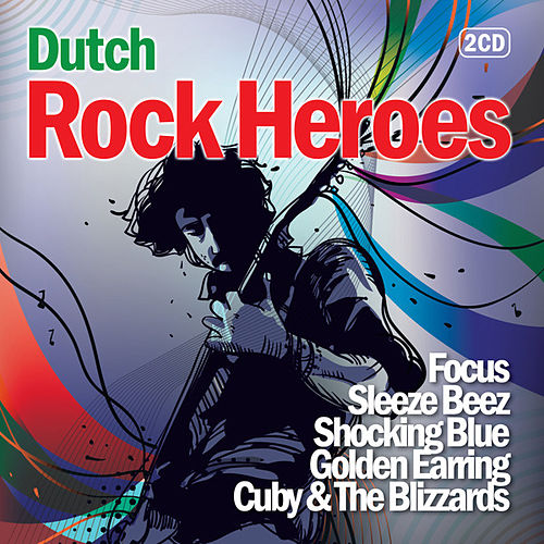 Dutch Rock Heroes by Various Artists
