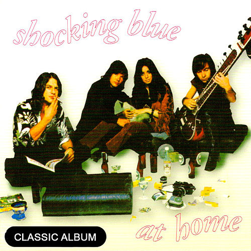 Classic Album:  At Home by Shocking Blue