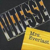 Mrs. Everlast by Vitesse