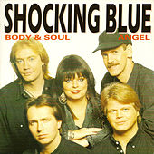 Body & Soul by Shocking Blue