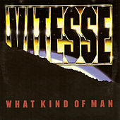 What Kind Of Men by Vitesse