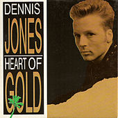 Heart Of Gold by Dennis Jones