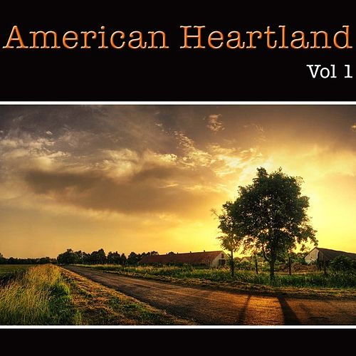 American Heartland Vol 1 by Various Artists