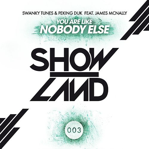 You Are Like Nobody Else by Swanky Tunes