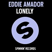 Lonely by Eddie Amador