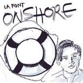 Onshore by La Font