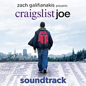 Craigslist Joe Soundtrack by Various Artists