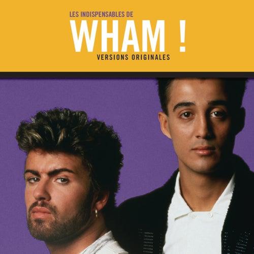 Les indispensables von Wham!