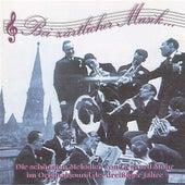 Bei zartlicher Musik … Die schonsten Melodien von Gerhard Mohr im Originalsound der 30er Jahre by Various Artists