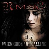 When Gods Are Calling by Nemesis