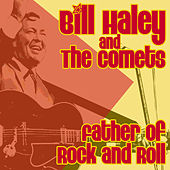 Father Of Rock & Roll by Bill Haley & the Comets
